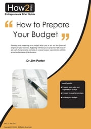 How to Prepare Your Budget ebook by Dr Jim Porter