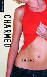 Charmed ebook by Carrie Mac