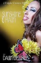 Sunshine & Rain ebook by Dawn Desiree