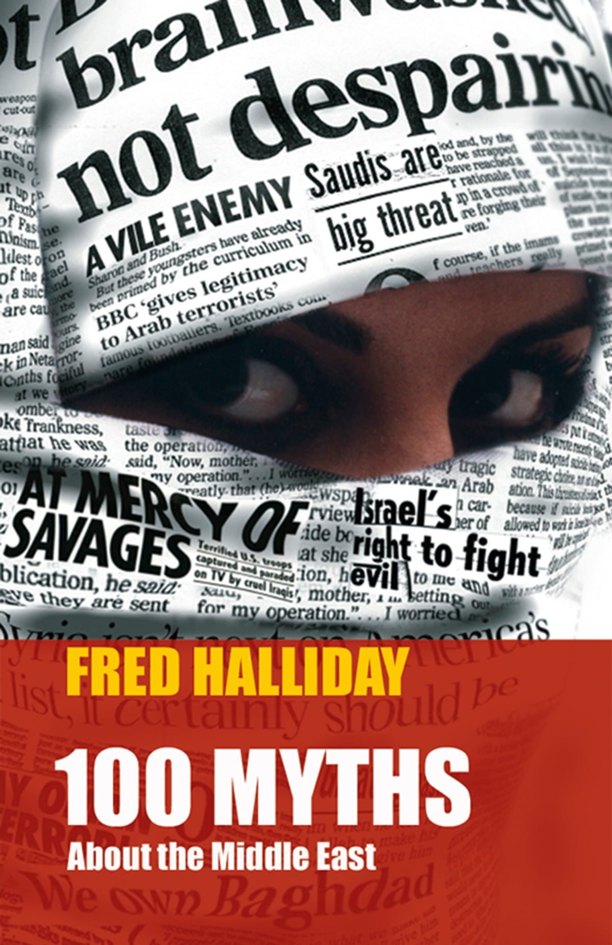 100 myths about the Middle East eBook by Fred Halliday - 9780863567094 |  Rakuten Kobo