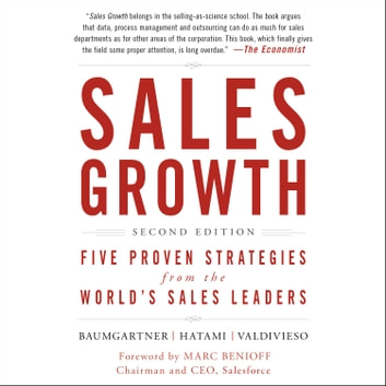 Sales Growth - Five Proven Strategies from the World's Sales Leaders, Second Edition audiobook by Thomas Baumgartner,Homayoun Hatami,Maria Valdivieso
