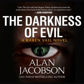 The Darkness of Evil audiobook by Alan Jacobson,Daniela Acitelli