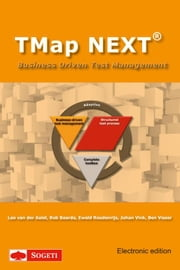 TMap NEXT - business driven test management ebook by Leo van der Aalst,Ewald Roodenrijs,Johan Vink,Rob Baarda,Ben Visser