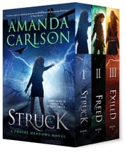 Phoebe Meadows Boxed Set - Struck, Freed, Exiled ebook by Amanda Carlson