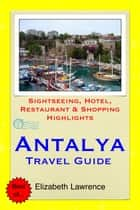 Antalya Travel Guide ebook by Elizabeth Lawrence
