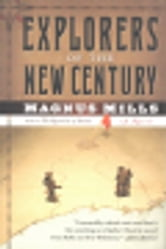 Explorers of the New Century ebook by Magnus Mills