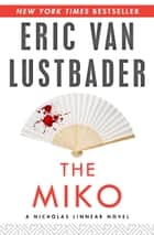 The Miko ebook by Eric V Lustbader