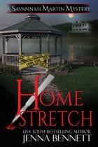 Home Stretch ebook by Jenna Bennett