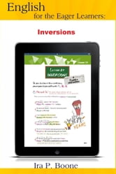 English for the Eager Learners: Inversions ebook by Maria English Society
