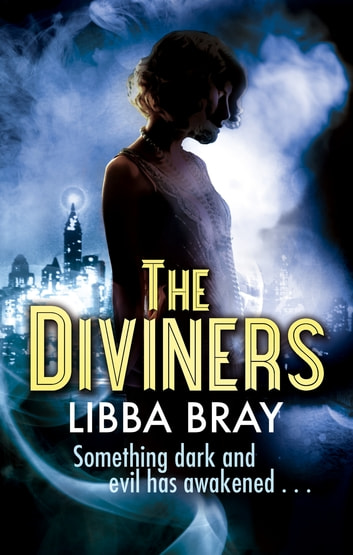 The Diviners - Number 1 in series ebook by Libba Bray