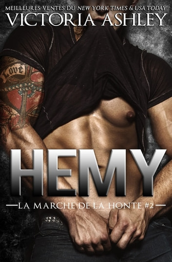 Hemy - La marche de la honte #2 eBook by Victoria Ashley