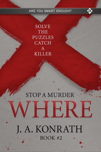 Stop A Murder - WHERE ebook by J.A. Konrath
