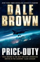 Price of Duty ebook by Dale Brown