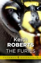 The Furies ebook by Keith Roberts