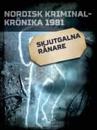 Skjutgalna rånare ebook by