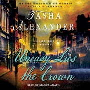 Uneasy Lies the Crown - A Lady Emily Mystery audiobook by Tasha Alexander