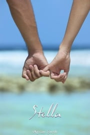 Stella ebook by Miriam Smith