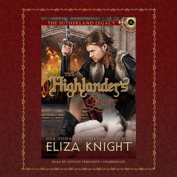 The Highlander's Gift audiobook by Eliza Knight