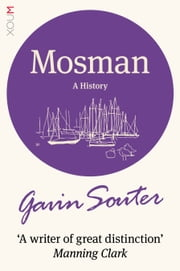 Mosman: A History ebook by Gavin Souter