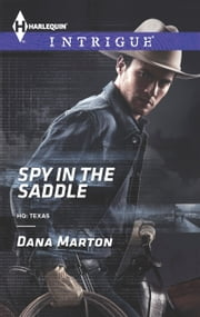 Spy in the Saddle ebook by Dana Marton