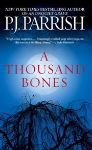 A Thousand Bones ebook by P. J. Parrish