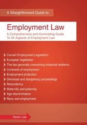 Straightforward Guide To Employment Law - Revised Edition ebook by Karen Lee