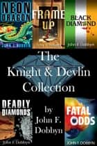 The Knight and Devlin Collection ebooks by John F. Dobbyn