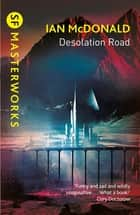 Desolation Road ebook by Ian McDonald