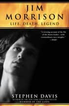 Jim Morrison ebook by Stephen Davis