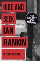 Hide And Seek ebook by Ian Rankin