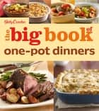 The Big Book of One-Pot Dinners ebook by