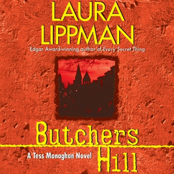 Butchers Hill audiobook by Laura Lippman