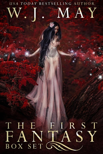 The First Fantasy Box Set ebook by W.J. May