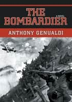 The Bombardier ebook by Anthony Genualdi