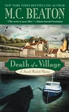 Death of a Village ebook by M. C. Beaton