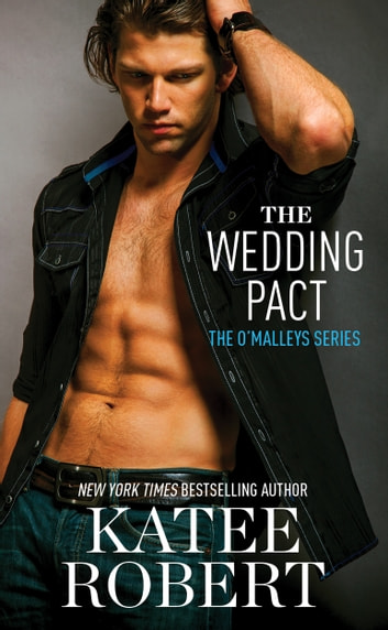 The Wedding Pact ebook by Katee Robert