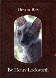 Devon Rex ebook by Henry Lockworth,Lucy Mcgreggor,John Hawk