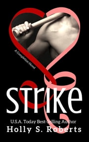 Strike ebook by Holly Roberts