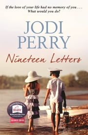 Nineteen Letters - Winner of the Romantic Book of the Year Award eBook by Jodi Perry