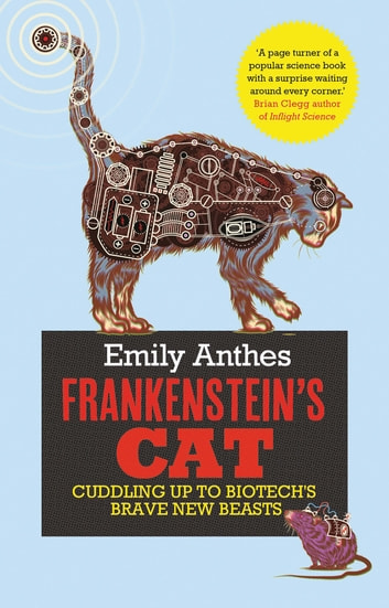 Frankenstein's Cat ebook by Emily Anthes