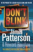 Don't Blink ebook by James Patterson