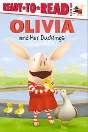 OLIVIA and Her Ducklings - with audio recording ebook by Veera Hiranandani,Shane L. Johnson