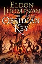 The Obsidian Key ebook by Eldon Thompson