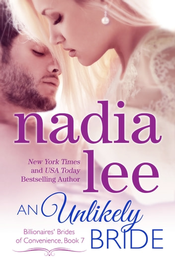 An Unlikely Bride (Lucas & Ava #2) ebook by Nadia Lee
