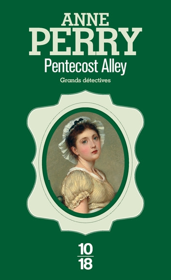 Pentecost Alley ebook by Anne PERRY