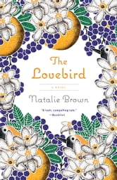 The Lovebird ebook by Natalie Brown