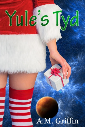 Yule's Tyd ebook by A.M. Griffin