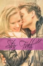 Star Fall ebook by Jamie Campbell
