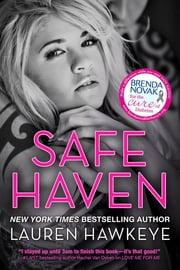 Safe Haven (Special Edition New Adult Romance-- All Proceeds go to Brenda Novak's Online Auction for Diabetes Research) ebook by Lauren Hawkeye