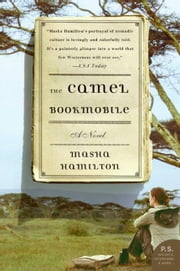 The Camel Bookmobile - A Novel ebook by Masha Hamilton
